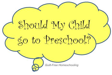 when do kids go to preschool deciding to homeschool guilt free homeschooling 851