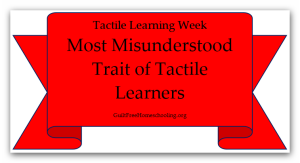 Most Misunderstood Trait Tactile