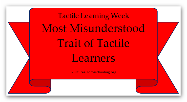 Tactile Learning — Guilt-Free Homeschooling