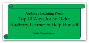 Top 10 Ways Older Auditory Learner Help Himself