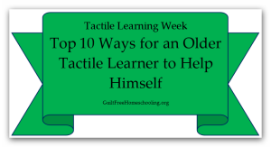 Top 10 Ways Older Tactile Learner Help Himself