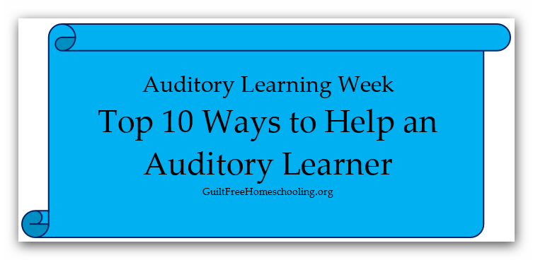 Auditory Learning Guilt Free Homeschooling