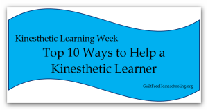 Top 10 Ways to Help Kinesthetic Learner