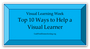 Top 10 Ways to Help Visual Learner