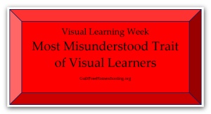 Most Misunderstood Trait of Visual Learners — Guilt-Free Homeschooling